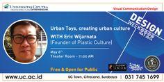 Urban Toys, Creating Urban Culture with Eric Wijarnata - 6 May 2014