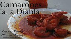 Mexican Family Recipes: CAMARONES A LA DIABLA: FINGER-LICKIN' GOODNESS! AND…