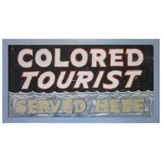 Rare and Historical Colored Tourist Highway Sign | From a unique collection of antique and modern signs at https://www.1stdibs.com/furniture/folk-art/signs/