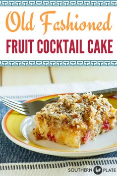 Old Fashioned Fruit Cocktail Cake ~ https://www.southernplate.com