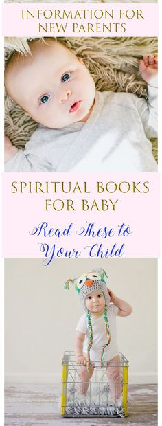 Which spiritual books should your read to your new baby? Help your child learn about religion with these books for baby! Get information on the best books for your child #religion #religiousbooks #spiritual #baby