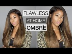 FLAWLESS EASY OMBRE | HOW TO OMBRE HAIR AT HOME FOR BEGINNERS FEATURING ...