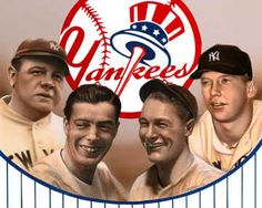 Babe Ruth,Joe DiMaggio,Lou Gehrig and Mickey Mantle