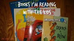 Kids books That We Are Reading Right Now