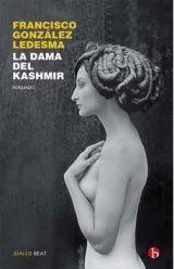 Il flauto di Pan: Anteprima: La dama del Kashmir di Francisco Gonzàl...