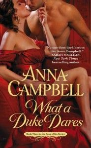 Review & Giveaway: What a Duke Dares by Anna Campbell