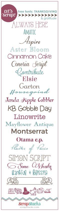 Let's Scrap! Free Thanksgiving & Gratitude Fonts @ ScrapStacks ~~ {22 free fonts w/ easy download links}