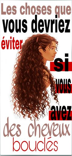"""Les choses que vous devriez éviter si vous avez des cheveux bouclés """" Hair Care, You can throw out your unnatural conditioners, hair serum, and styling products, and replace them with this coconut oil which is an all-natural proble. Curly Braids, Long Curly Hair, Long Hair Cuts, Curly Hair Styles, Natural Hair Styles, Brown Blonde Hair, Dark Hair, Hair Cute, French Beauty Secrets"""