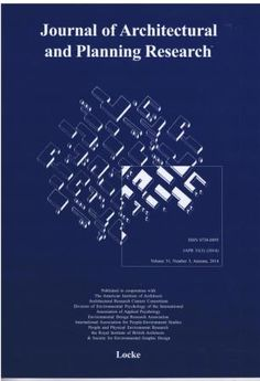 Journal of architectural and planning research 	 v.31 no.3 (otoño 2014) http://encore.fama.us.es/iii/encore/record/C__Rb2388793?lang=spi