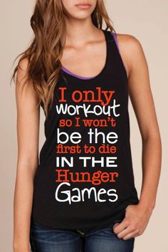 Workout Tank I Only Workout So I Won't be the First by LexisLoft