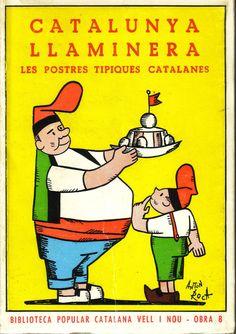 Catalunya llaminera, 1968. Aquest llibre és un receptari de les postres més típiques de molts pobles de Catalunya i també els de les diades especials.