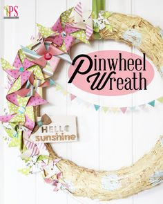 Spring Paper Pinwheel Wreath + Dear Lizzy Giveaway