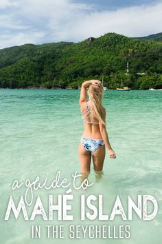 A Guide to Mahe Island in the Seychelles