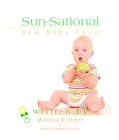 Sun-Sational Vol 1 Raw Baby Food