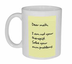 Dear Math Funny Coffee or Tea Mug, Latte Size