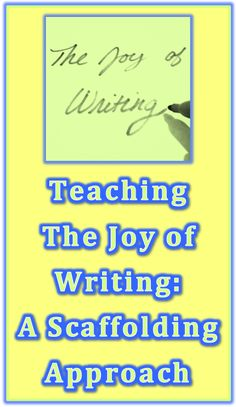 Learning Specialist and Teacher Materials - Good Sensory Learning: Teaching The Joy of Writing: A Scaffolding Approac...