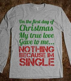 I'm so ordering this shirt. 12 DAYS OF XMAS - justforlindz - Skreened T-shirts, Organic Shirts, Hoodies, Kids Tees, Baby One-Pieces and Tote Bags Cool Shirts, Funny Shirts, Tee Shirts, Creative Shirts, Funny Christmas Shirts, Christmas Humor, Christmas Stuff, Christmas Time, Just For Laughs