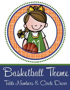BASKETBALL  Theme Classroom Decor / Table Numbers / Circle Decor / Bulletin Boards / Word Walls / ARTrageous FUN / graphics by Melonheadz