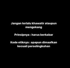 Bio Quotes, Message Quotes, Story Quotes, Text Quotes, Sarcastic Quotes, Jokes Quotes, Daily Quotes, Quotes Lucu, Cinta Quotes