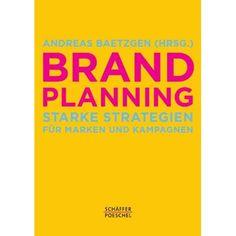 Das erste deutsche Brand Planning Buch