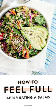 4 genius tricks to help you feel full after eating a salad. (via @byrdiebeauty) // #Health #Tips