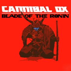 Listened to Blade: The Art of Ox by Cannibal Ox from the album:...