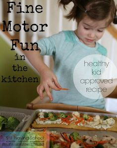 Cooking with Kids: Developing Fine Motor Skills in the Kitchen (with Healthy, Kid Approved Recipe) from Still Playing School