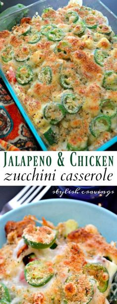 JALAPEÑO & CHICKEN ZUCCHINI CASSEROLE #ad #CasseroleRecipe #GoodFood #SpicyRecipes #Recipe#Recipes #Chicken #ChickenCasserole