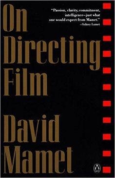 On Directing Film: David Mamet: 9780140127225: Amazon.com: Books