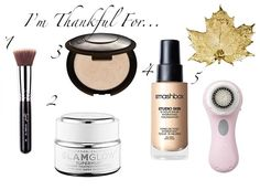 —Beauty Products I am thankful for!
