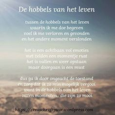 The hobbies of Het Leven – Vera Schrijft Puur Finest Image For Beaute Quotes islam For Your Style You're on the lookout for one thing,. Adhd Quotes, Qoutes, Life Quotes, Dutch Words, Dutch Phrases, Motivational Quotes, Inspirational Quotes, Dutch Quotes, Thing 1