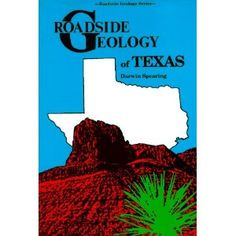 Roadside Geology of Texas (Roadside Geology Series)