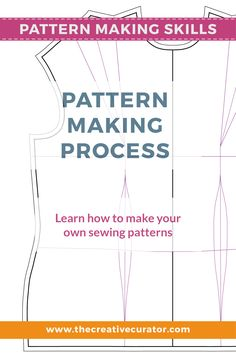 Learn How to Make Your Own Patterns - Part One Pattern Making Basics - The Pattern Making Process #sewing #patternmaking #sewingbeginner #sewingprojects