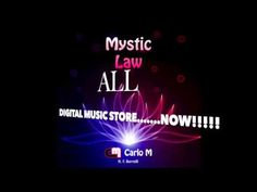 CARLO M Ft. F.Borrelli - MYSTIC LAW - OUT NOW ALL DIGITAL MUSIC STORE