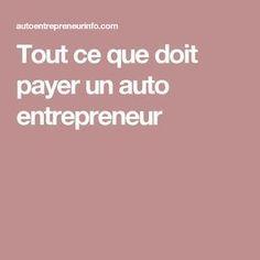 Tout ce que doit payer un auto entrepreneur