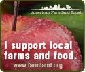 Support your local farmers! www.farmland.org
