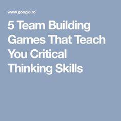 5 Team Building Games That Teach You Critical Thinking Skills