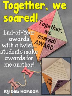 A unique end of year writing activity to do with your students... students plan and write an award for a classmate, and then turn it into a kite! End of the Year awards! $