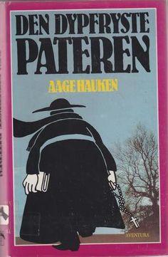 """Den dypfryste pateren"" av Aage Hauken Broadway, Reading, Books, Adventure, Libros, Book, Reading Books, Book Illustrations, Libri"
