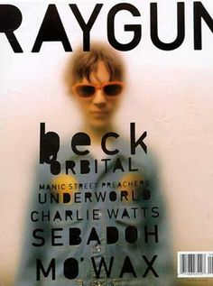Beck Ray gun magazine cover by graphic designer David Carson, noted for his innovative use of typography.