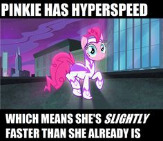 Yep! I'm actually faster than Dash, hence the episode, Griffon the Brush-Off. :) Though, I don't brag like Rainbow does.