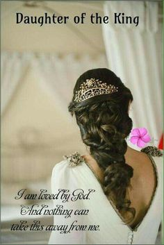 Daughter of the King of kings.  #hair #wedding