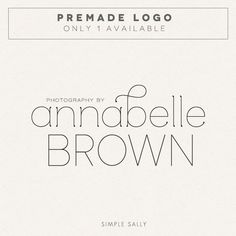PREMADE LOGO Annabelle Brown by SimpleSallyDesigns on Etsy, $85.00