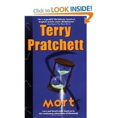 Mort, by Terry Pratchett. All of the Discworld books are funny, thought-provoking, and clever. It's a shame that such a brilliant author has Alzheimer's disease. I wish you well, Terry. May you greet Death like an old friend. :o)