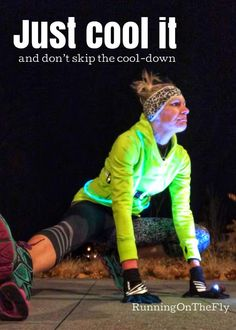 Running on the Fly: Just Cool It.and don't skip the cool-down Running Tips, Running Training, Kid Poses, Yoga Poses, Feeling Great, Feel Good, Legs Up The Wall, Body Stretches, Yoga Positions