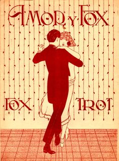 Amor y Fox. Fox Trot. No composer information available.