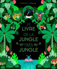 Lucie Brunellière's Vibrant Jungle with Over 50 Animals