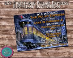 5X7 Printable Polar Express Birthday Invitation - Polar Express Invites - Christmas Party Invitation - Train Birthday Invitation #polarexpress #christmastrain