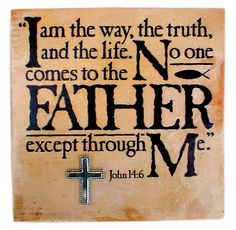 """John 14:6-Jesus said to him, """" I am the way, the truth, and the life. No one comes to the Father except through Me.  ~~Agrainofmustardseed.com - reaching the world w/the word of God, one SEED at a time! #Agrainofmustardseed #ReadScripturesAloud"""