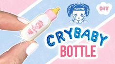 DIY Melanie Martinez CRY BABY Bottle!! Miniature Perfume Milk Bottle for...